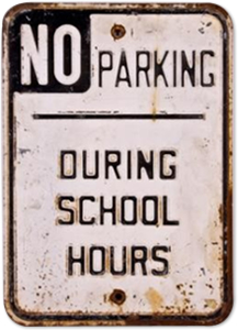 No Parking During School Hours Sign from the 1960s