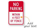 Custom No Parking Signs