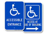 More Accessible Entrance Signs