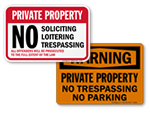 No Trespassing / No Parking Signs