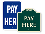 Pay Here Signs