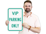 VIP Parking Signs