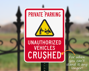 Aggressive private parking sign