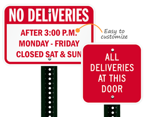 Custom delivery signs