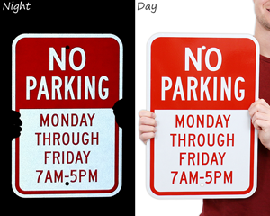 Reflective custom no parking signs