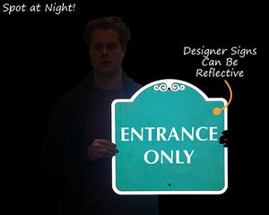Refllective entrance sign