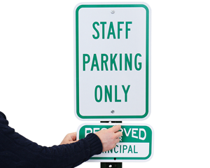 Supplemental staff Parking Only Sign
