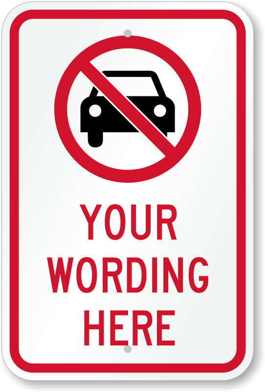 Custom no parking signs personalize your own signs online for No parking signs template