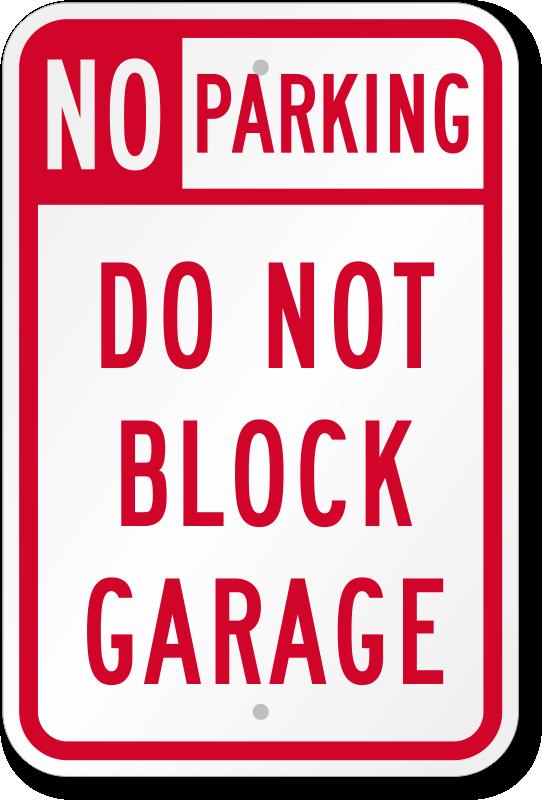 Do Not Enter Garage : Garage parking signs