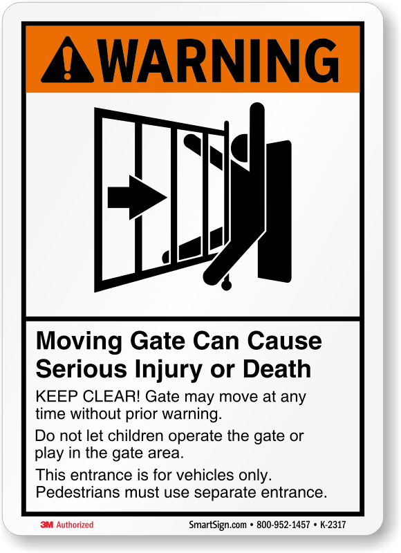 Gate Warning Signs Amp Automatic Gate Signs Prevent Accidents