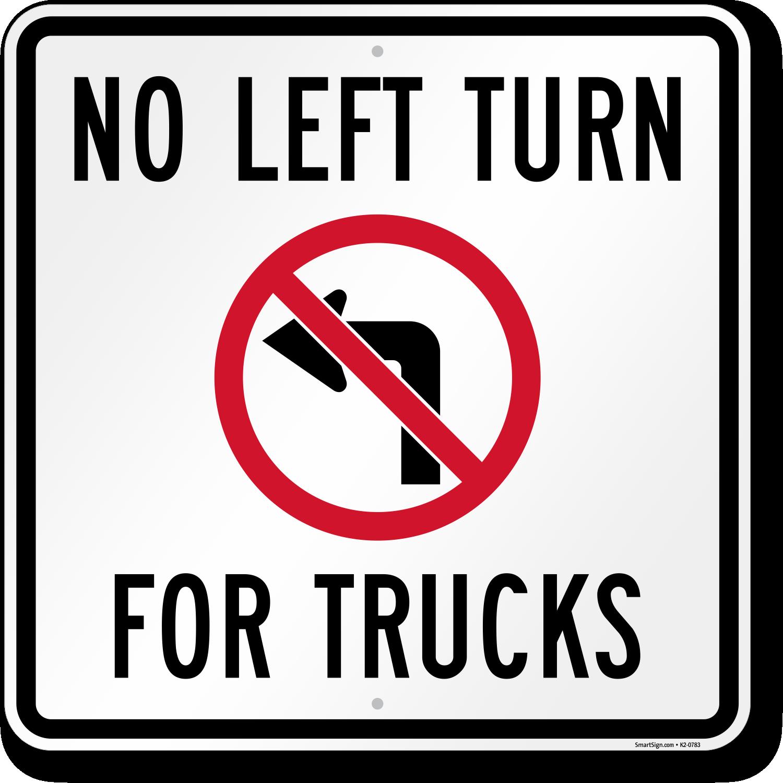 No Left Turn For Trucks Sign Sku K2 0783