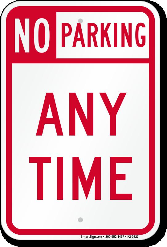 No Parking At Any Time Sign Sku K2 0827