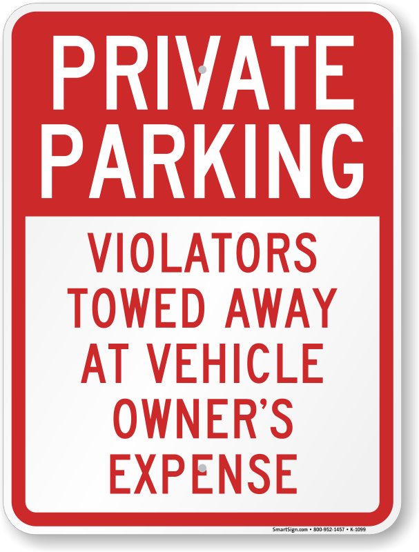 Private Parking Signs – Tow Unauthorized Cars