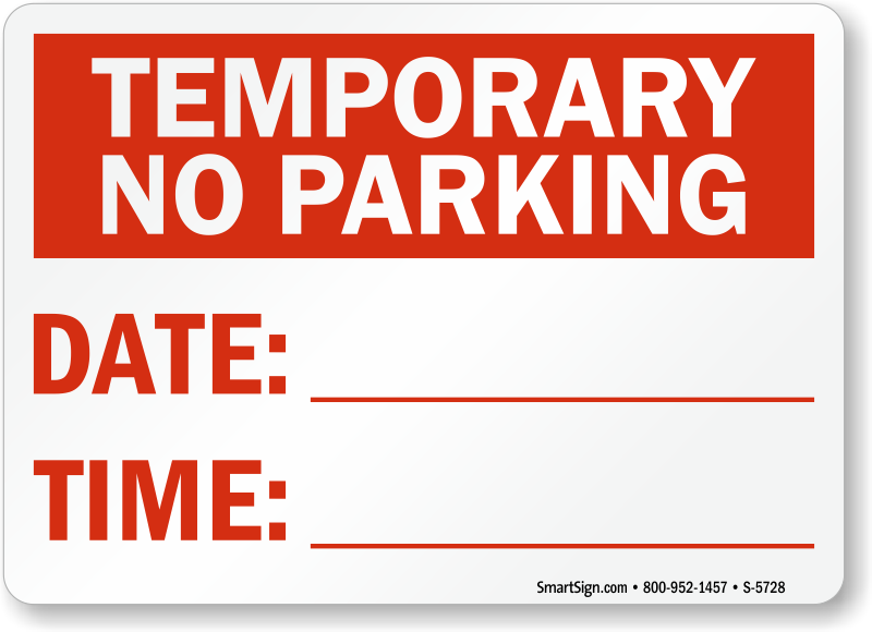 Temporary no parking signs free shipping for No parking signs template