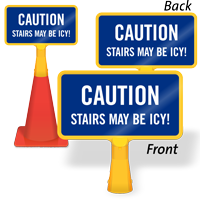 Stairs May Be Icy ConeBoss Sign