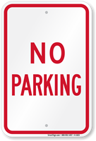 NO PARKING Aluminum NO PARKING Sign