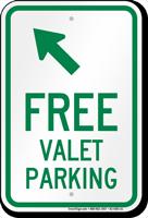 Free Valet Parking Upper Left Arrow Sign