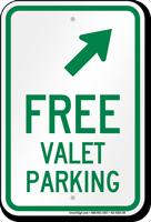 Free Valet Parking Upper Right Arrow Sign
