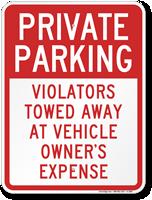 Private Parking Violators Towed Away Sign