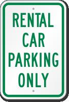 Rental Car Parking Only Sign
