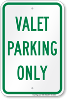 Valet Parking Only Sign