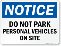 Do Not Park Personal Vehicles On Site Sign