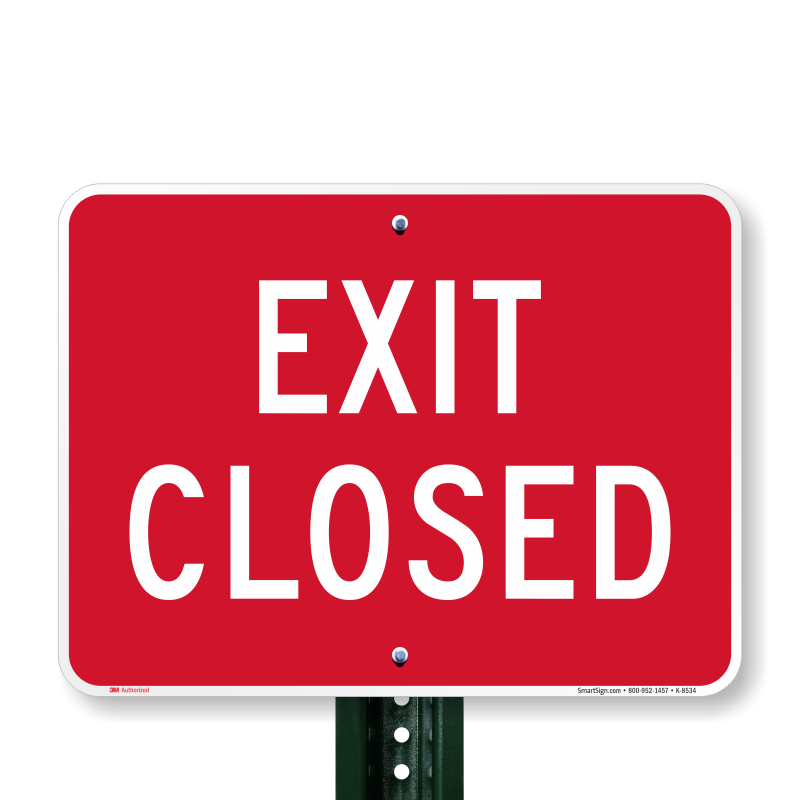Exit Closed Sign, SKU: K-8534