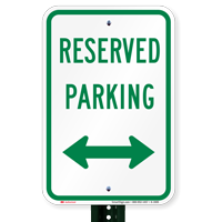 Reserved Parking Sign (arrow pointing left and right)