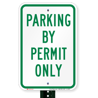 PARKING BY PERMIT ONLY Aluminum Reserved Parking Sign