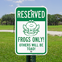 Humorous Reserved Frogs Only Sign