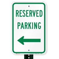 Reserved Parking Sign (left arrow)