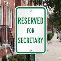 RESERVED FOR SECRETARY Sign