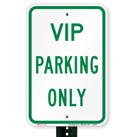 VIP PARKING ONLY Sign