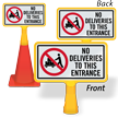 No Deliveries To This Entrance ConeBoss Sign