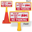 Pick Up And Drop Off ConeBoss Sign