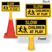 Slow Children At Play ConeBoss Sign