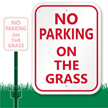 NO PARKING ON THE GRASS Sign