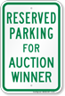 Novelty Parking Space Reserved For Auction Winner Sign