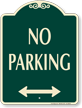 Bidirectional No Parking Signature Sign