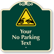 Custom No Parking, Car Towed-Away Signature Sign
