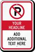 Custom No Parking Warning Message Sign