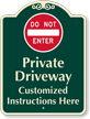 Custom Private Driveway, Do Not Enter Sign