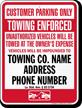 Custom Louisiana Tow-Away Sign