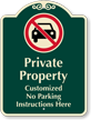 Customizable Private Property, No Parking Signature Sign