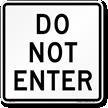 DO NOT ENTER Aluminum Parking Sign