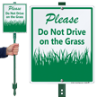 Do Not Drive On The Grass Sign