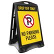 Drop Off Only No Parking Sidewalk Sign