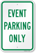 Event Parking Only Reserved Parking Sign
