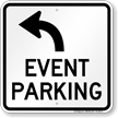 Event Parking Only Upper Left Arrow Sign