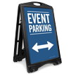 Event Parking With Bidirectional Arrow Sidewalk Sign